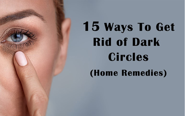 How to Get Rid of Dark Circles?