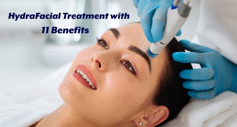 hydrafacial treatment benefits